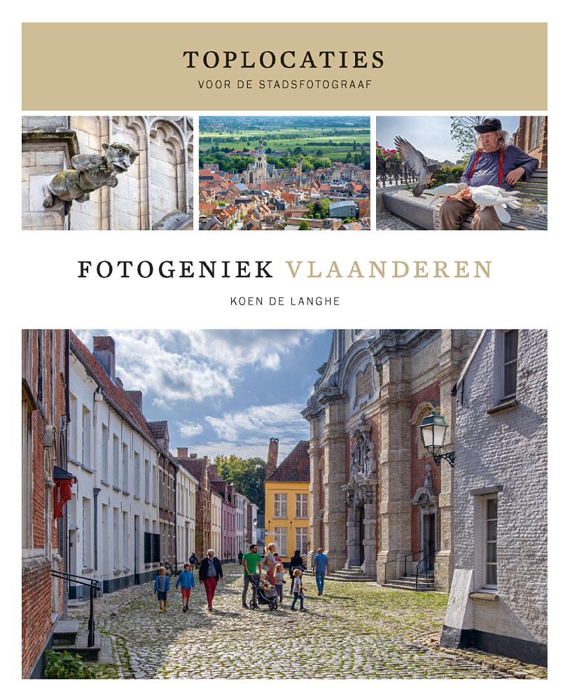 Cover-Fotogeniek Vlaanderen, toplocaties voor de stadsfotograaf